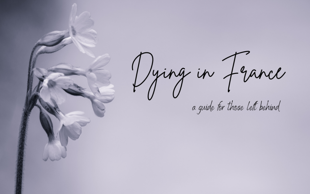 Dying in France, A guide for English speakers